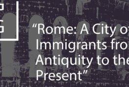 Roma città di immigrati? Sì, ma da tre millenni. L'Istituto Storico Scalabriniano torna in attività con una conferenza del suo direttore, Matteo Sanfilippo