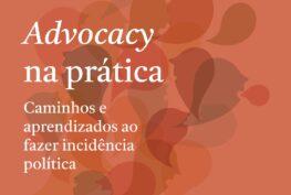 """""""Advocacy na Prática"""""""