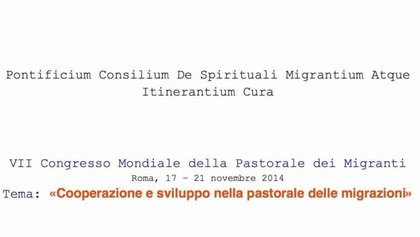 Pastorale migranti- ecco il documento finale del VII Congresso mondiale