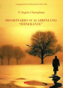 """La copertina di """"Missionario scalabriniano itinerante"""" di padre Angelo Chiariglione"""