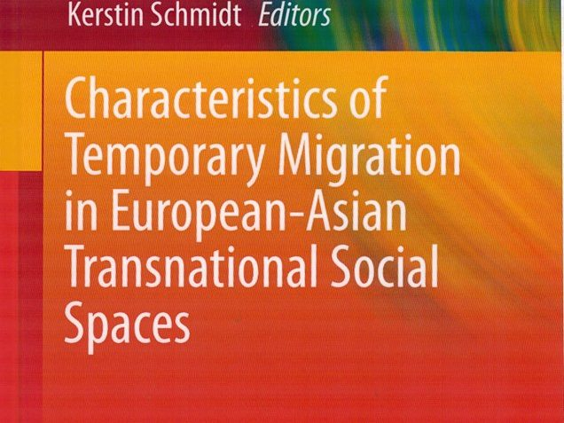 Characteristics of Temporary Migration in European-Asian Transnational Social Spaces