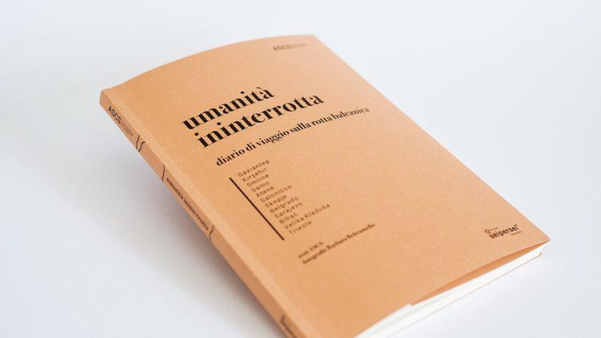 Da ASCS un libro per raccontare la rotta balcanica
